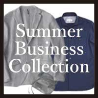 【NEW ARRIVALS】Summer Business Collection