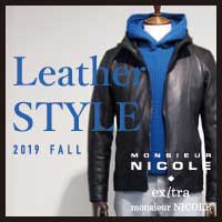 【NEW ARRIVALS】LEATHER STYLE -19fw-