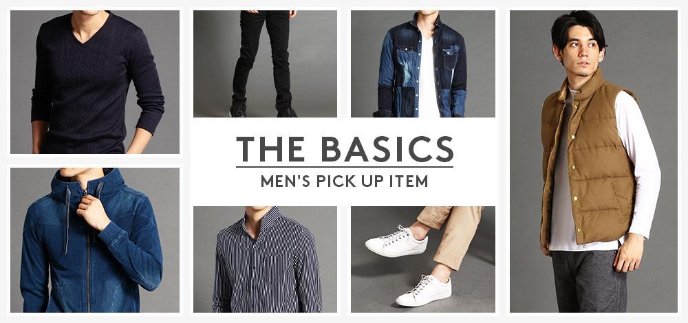 MEN'S PICK UP ITEM「THE BASICS」