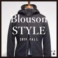 【NEW ARRIVALS】Blouson STYLE -19fw-